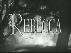 Rebecca--Not only one of the best books, one of the best movies ever. I need to know about this.....