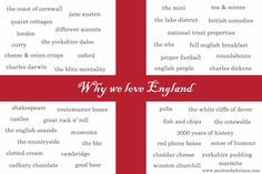 Why we love England :) (the only things on there I don't love is stupid Charles Darwin and everything related to beer...)