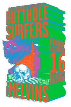 Butthole Surfers and The Melvins @ The Regency Ballroom.  Was an awesome shoe, I'm sure!