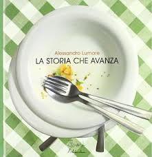 La storia che avanza - Alessandro Lumare ha costruito una storia con gli avanzi della sua cena, bellissimo da vedere, geniale, originale, convincente!