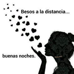 Besos,  buenas noches.