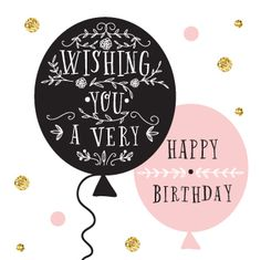 """""""WISHING YOU A VERY HAPPY BIRTHDAY"""" Pink & Black Balloon 