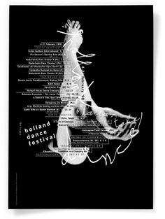 Holland Dance Festival poster was created in 1998 by Studio Dumbar. It integrated the image and types to create the movement of dancing. Graphic Design Posters, Graphic Design Typography, Graphic Design Illustration, Graphic Designers, Ballet Posters, Dance Logo, Typo Poster, Exhibition Poster, Design Graphique