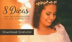 8 Dicas Para Fotos Perfeitas No Seu Casamento | A Noiva SUD