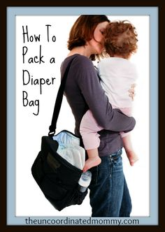 How To Pack a Diaper Bag - The UnCoordinated Mommy