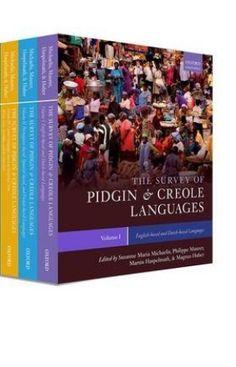 The survey of Pidgin and Creole languages / Susanne Maria Michaelis, ... [et al.] ; in collaboration with Melanie Revis - Oxford : Oxford University Press, 2013 - 3 Vols.