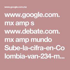 www.google.com.mx amp s www.debate.com.mx amp mundo Sube-la-cifra-en-Colombia-van-234-muertos-por-catastrofe--20170402-0015.html
