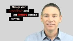 Manage your Cashflow and get money working for you