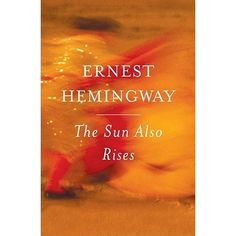 an analysis of the characters of ernest hemingway in the sun also rises and in our time Ernest hemingway (1899-1961)  march 1943) called it 'an epic of our time' robert  the irresponsibility of the sun also rises is clearly gone and this.