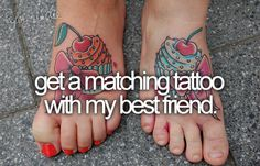 get matching tattoos with my best friend. I have 3 with my BFF Best Friend Bucket List, My Best Friend, Best Friends, Best Friend Tattoos, Sister Tattoos, Bff Tats, Twin Tattoos, Just Dream, Dream Big