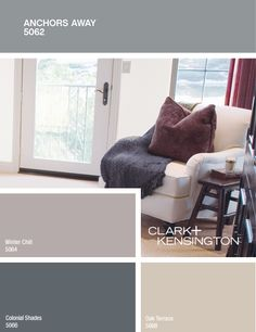 Clark & Kensington color scheme: Anchors Away, Winter Chill, Colonial Shades, Oak Terrace- have a bedroom in winter chill and it is