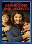 Abandoned and Deceived (1995) Lifetime movie so good