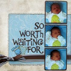 Layout: So Worth Waiting For CJL My Scrapbook, Baby Scrapbook Layouts, Scrapbooking Ideas, Baby Girl Scrapbook, Scrapbook Designs, Scrapbook Sketches, Digital Scrapbooking, Miracle Baby, Paper Crafting