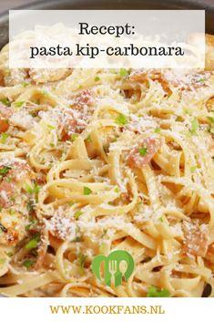 Als we naar de pizzeria gaan, bestellen we steevast een pasta carbonara. Deze romige pasta is het ul Pasta Carbonara, Chicken Carbonara, Pasta Recipes, Chicken Recipes, Dinner Recipes, Cooking Recipes, Lunch Recipes, Dinner Ideas, Recipes