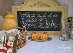 When I said I do, I didn't mean dishes - Chalkboard kitchen art home decor - foxhollowcottage