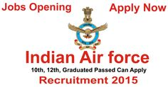 Indian Air force Recruitment 2015 Indian Air force is going to fill up the post of Lower divisional Clerk, Multiple Tasking Employees and many other posts under different HQ Training Command in all India.