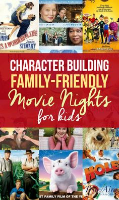 Character Building Family Friendly Movie Nights for Kids