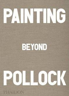 Painting Beyond Pollock by Morgan Falconer http://www.amazon.com/dp/0714868779/ref=cm_sw_r_pi_dp_jInqwb14BGGED