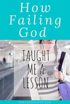 We have all experienced failing God at some point in our lives. The key is to move forward without remaining in a fallen state. via @https://www.pinterest.com/theodoralov0157/