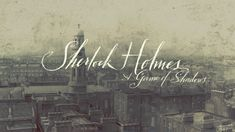Follow link to great article about the Sherlock Holmes title sequence by Prologue