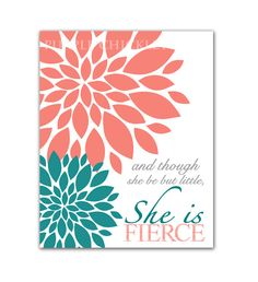 And Though She Be But Little She is Fierce Teal Coral Gray 16x20 Wall Art Nursery Decor High Res Printable JPEG Files INSTANT Download (189) on Etsy, $10.00