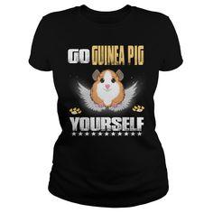 GUINEA PIG Go GUINEA PIG Yourself , pig tshirt , pig tshirts for women , pig tshirt boys , pig tshirts for girls , pig tshirt youth , pig tshirt for girls , pig tshirt women , pig tshirt kids , pig tshirt for men , pig tshirt men , pig shirt , pig shirts for women , pig shirts for girls , pig shirts for men , pig shirts for