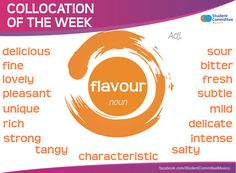 ' flavour ' COLLOCATION OF THE WEEK