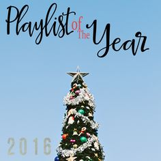 Playlist of 2016 | LWD