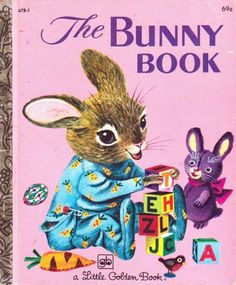 The Bunny Book  Patsy Scarry ~ pics by Richard Scarry ~ Golden Press, 1955