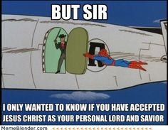 Funny Memes – Accept Jesus Christ as your Lord and Savior