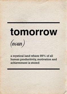 Tomorrow Typography Poster, Office Art,via Etsy.