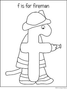 fireman coloring pages preschool alphabet | Firefighter coloring page for F week. | Letter F ...