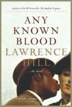From the author who brought you The Book of Negroes, Lawrence Hill writes another fantastic story. His writing style is intriguing and highly enjoyable.