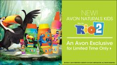 Avon Naturals Kids Rio 2 Collection @Wendy Werley-Williams.youravon.com/brandyholt  A limited time Avon exclusive :)