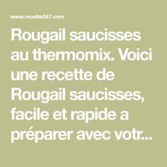Rougail saucisses au thermomix. Voici une recette de Rougail saucisses, facile et rapide a préparer avec votre thermomix chez vous.