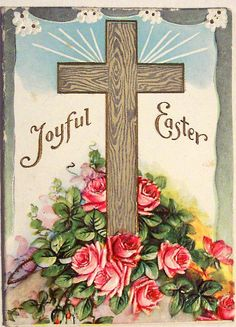 Easter wishes and blessings ♥ X lynne Easter Greeting Cards, Vintage Greeting Cards, Vintage Postcards, Easter Cross, Easter Art, Easter Ideas, Resurrection Day, Vintage Holy Cards, Religion Catolica