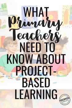 If you're a primary teacher looking to start project-based learning (PBL) these tips will help you get started and dispell any myths you've heard. Problem Based Learning, Inquiry Based Learning, Project Based Learning, Learning Resources, Teacher Resources, Primary Resources, Early Learning, Student Learning, Teaching Strategies