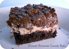 3-Layer Brownie Goody Bars- these are seriously my favorite! You definitely need a glass of milk with them. :)