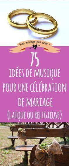 75 idées de musique pour une célébration de mariage : musique classique…