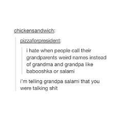 Grandpa Salami!!