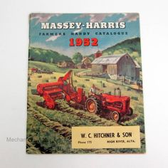 1952 Massey Harris Tractors Catalog Vintage Tractors, Old Tractors, Vintage Farm, Agriculture, Farming, Farm Pictures, Advertising Signs, Vintage Posters, Countryside