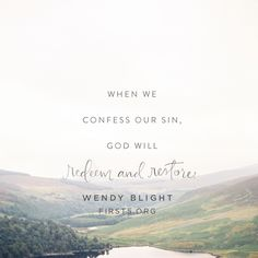 """A Formula for Revival  """"If we want a fresh filling of God in our lives—if we want spiritual revival—we must repent. That simply means we must humble our hearts before God and confess our sin. When we do, God will redeem and restore. He will refresh and renew."""" Wendy Blight 