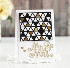 Mr. & Mrs. card by Laurie Schmidlin for Paper Smooches - Mr & Mrs Word die, Triangle die