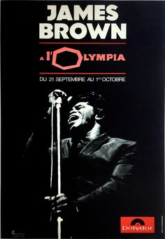 An extremely rare concert poster advertising a series of shows by James Brown at the Paris Olympia in September and October These legendary shows came a James Brown, Concert Posters, Movie Posters, Pop Posters, Wall Art Prints, Poster Prints, Music Images, Poster, Event Posters