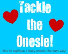 Tutorial- how to applique on a onesie