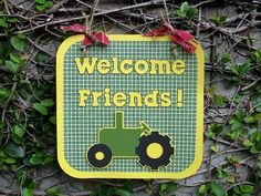 Tractor Party Door Sign  Welcome Friends  MADE TO by mypaperpantry, $10.00