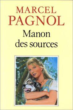 Marcel Pagnol - Manon des sources