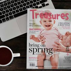 The latest edition of Little Treasures magazine with a hot cup of green tea. New Mummy, Sleep Solutions, Under Pressure, Cute Cakes, Breastfeeding, Bliss, Mac, Parenting, In This Moment