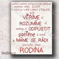 Dárek pro rodinu - pravidla rodiny Diy Presents, Wise Quotes, Peace Of Mind, Kids And Parenting, Motto, Quotations, Diy And Crafts, Lettering, Writing