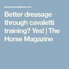 Better dressage through cavaletti training? Yes!   The Horse Magazine